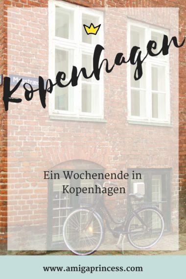 Kopenhagen - Tipps und Adressen, ein Wochenende in Kopenhagen, Must Do, Travel Diary, amigaprincess