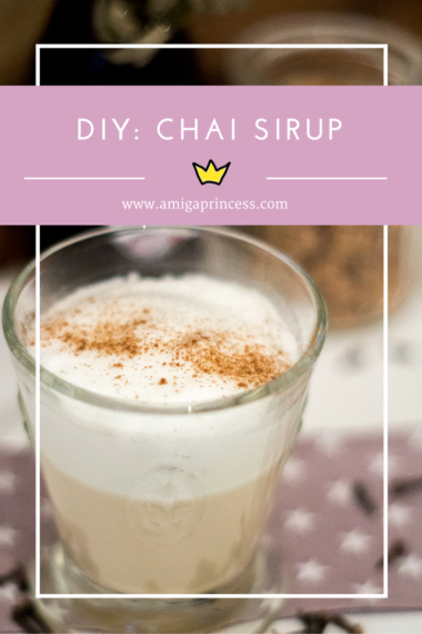 diy chai sirup, www.amigaprincess.com