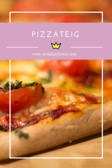 pizzateig rezept, www.amigaprincess.com