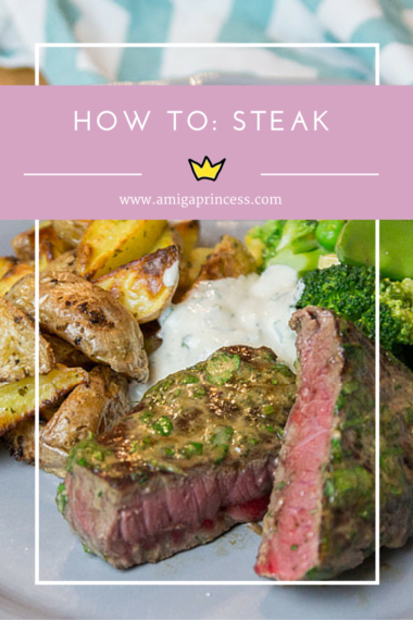 how to: steak, www.amigaprincess.com