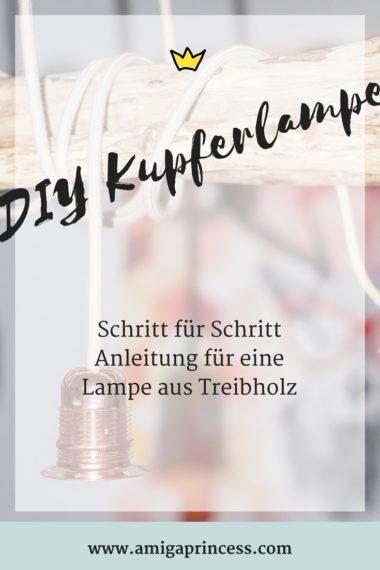 diy kupferlampe aus treibholz, Schritt für Schritt Anleitung, DIY Lampe aus Kupfer und Holz, so baue ich meine eigene Lampe aus Holz, Treibholz-Lampe bauen, DIY, Interior Trend, www.amigaprincess.com