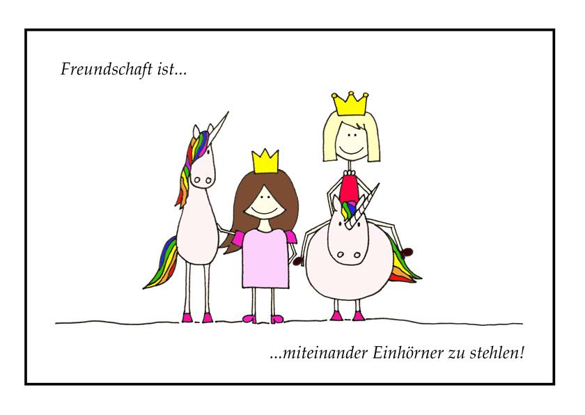 freundschaft ist miteinander einhörner zu stehlen #unicorn #bff # friends #amigaprincess #princess #friendship, freundschaftsspruch, schöne freundschaftssprüche, das ist wahre freundschaft, Sprüche besten Freundin,