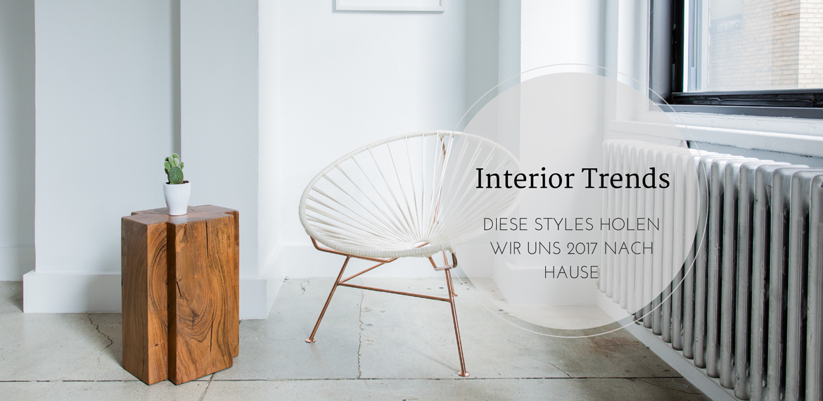 Interior Trends 2017 - Happy Lifestyle Blog
