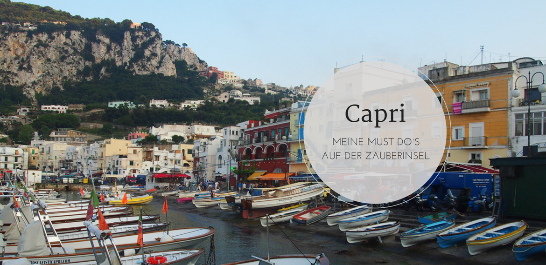 Capri - Must Do´s auf der Zauberinsel 1