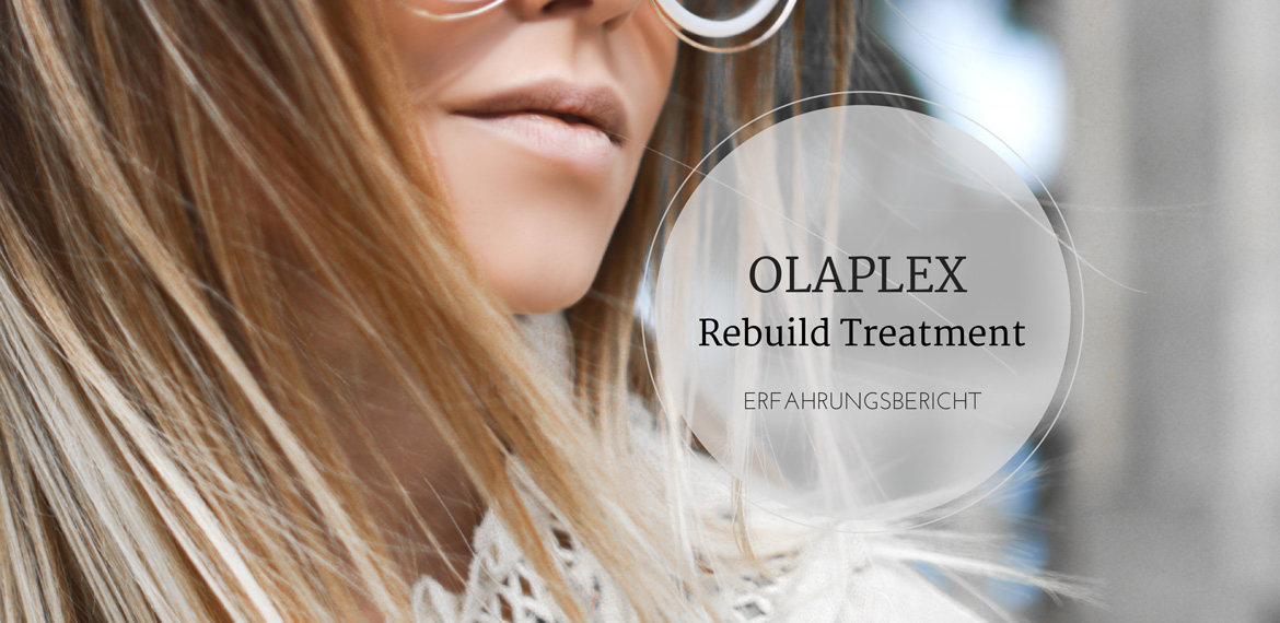 OLAPLEX Rebuild, Erfahrungsbericht, Test, Friseur, amigaprincess, review, beauty, haircare, hair treatment