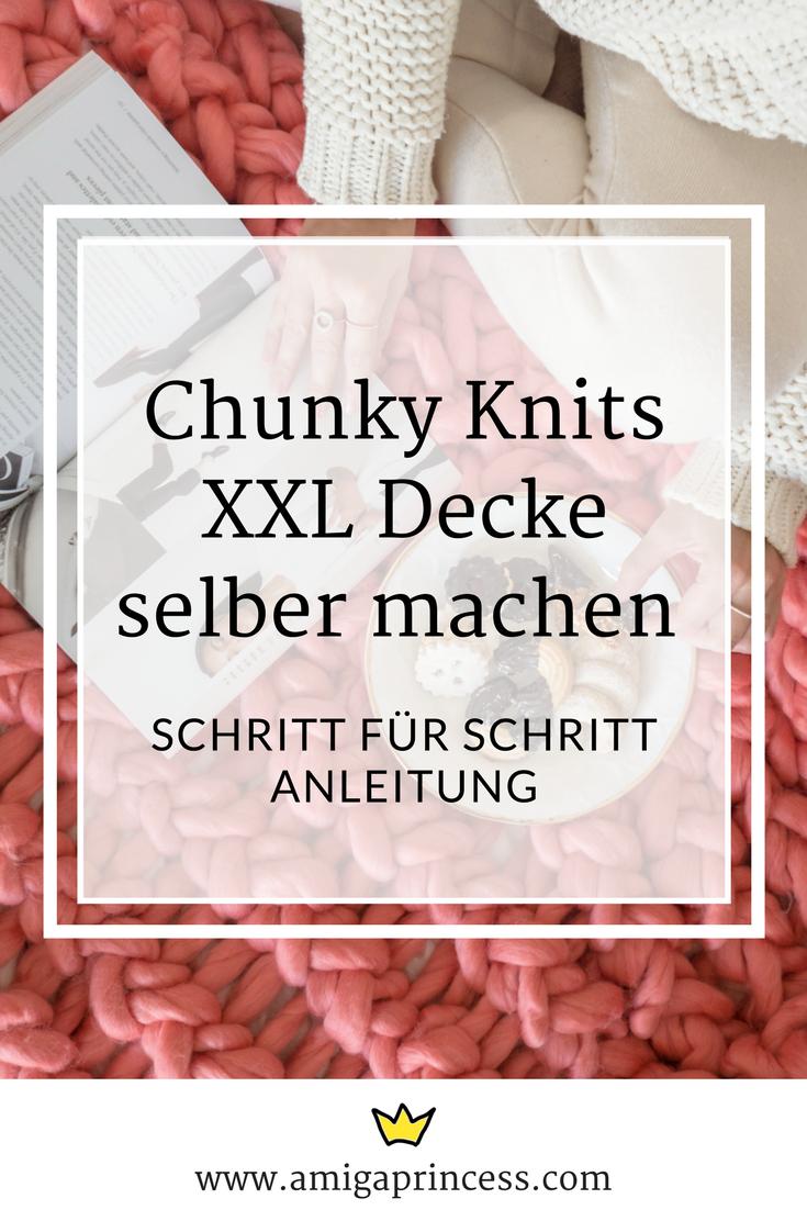 DIY XXL Decke, Chunky Knits, Schritt für Schritt Anleitung zum Armstricken, Stricken für Anfänger, Interior Inspo, step by step diy knit, www.amigaprincess.com
