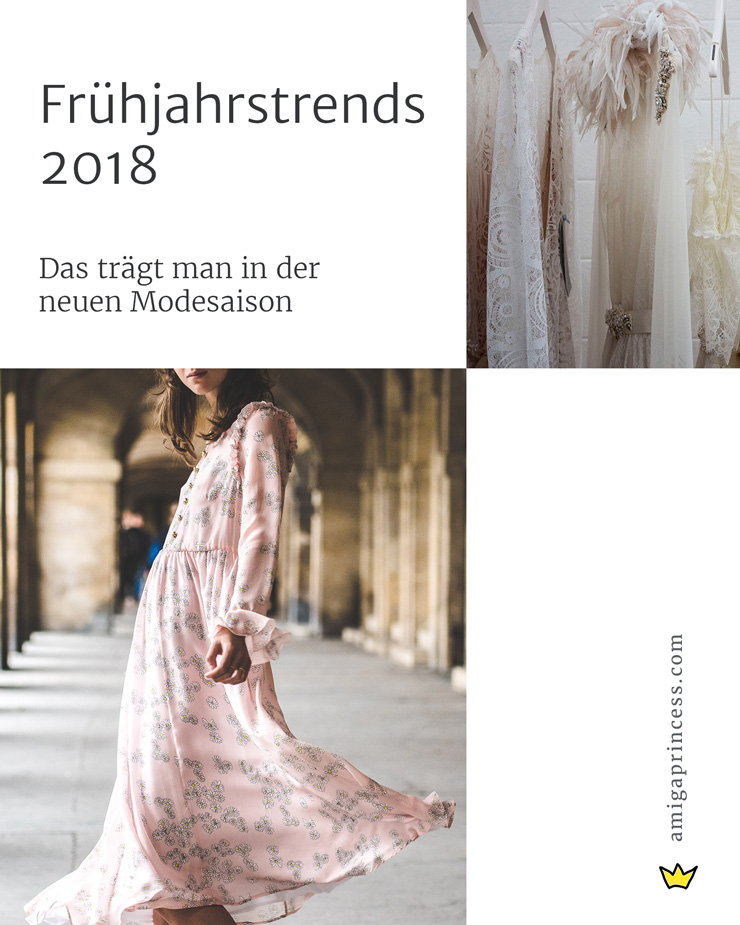 Frühjahrstrends 2018, das trägt man 2018, Trends, Modetrends, Fashiontrends, Fransen, Transparenz, Trenchcoats, Statementshirts, Statementsleeves, Rüschen und Volants, Neopren, Dark Denim, Satin, Vinyl, Pailletten, Sequins, Pencil Skirt, Slipdress,Trackpants, wide leg pants, bustiers, Streestyle Inspo, Fashionblog, www.amigaprincess.com