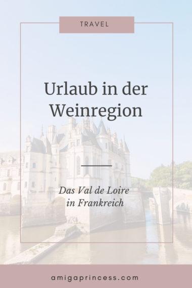 Urlaub in der Weinregion - das Loire Tal* 11